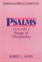 Psalms Volume 3- Everyman's Bible Commentary ebook by Robert Alden