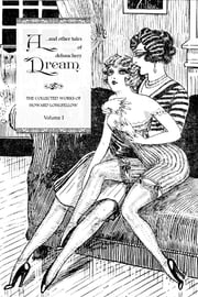 A Dream, and Other Tales of Debauchery ebook by Howard Longfellow,Locus Elm Press (editor)