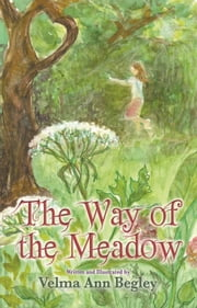 The Way of the Meadow ebook by Velma Ann Begley