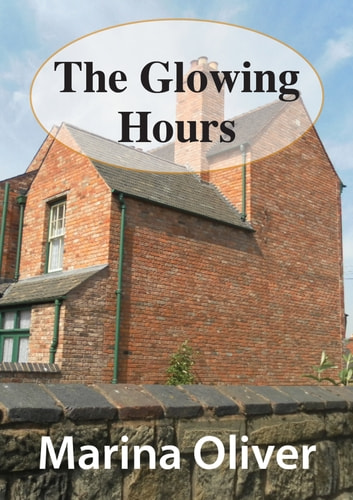 The Glowing Hours ebook by Marina Oliver