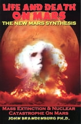 Life And Death On Mars ebook by John Brandenburg, Ph.D.