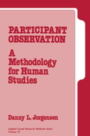 Participant Observation - A Methodology for Human Studies ebook by Kobo.Web.Store.Products.Fields.ContributorFieldViewModel