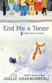 End Me a Tenor ebook by Joelle Charbonneau