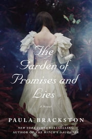 The Garden of Promises and Lies ebook by Paula Brackston