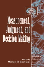 Measurement, Judgment, and Decision Making ebook by Birnbaum, Michael H.