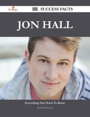 Jon Hall 101 Success Facts - Everything you need to know about Jon Hall ebook by Kathryn Donovan