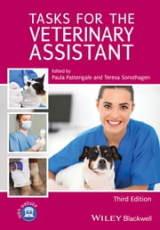 Tasks for the Veterinary Assistant ebook by Paula Pattengale,Teresa Sonsthagen