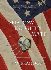 Shadow Knight's Mate ebook by Jay Brandon