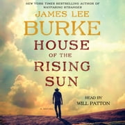 House of The Rising Sun - A Novel audiobook by James Lee Burke