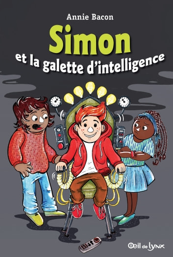 Simon et la galette d'intelligence eBook by Annie Bacon