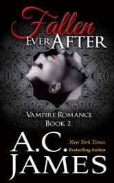 Fallen Ever After ebook by A.C. James