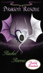 Dragon Rescue ebook by Rachel Reeves
