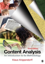 Content Analysis - An Introduction to Its Methodology ebook by Dr. Klaus H. Krippendorff