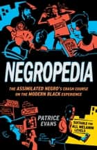 Negropedia ebook by Patrice Evans