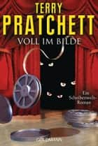 Voll im Bilde (Neu-Ü.) ebook by Terry Pratchett,Gerald Jung