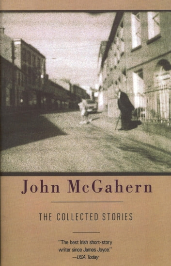 The Collected Stories ebook by John McGahern