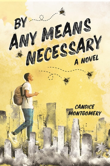 By Any Means Necessary eBook by Candice Montgomery
