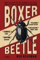 Boxer, Beetle ebook by Ned Beauman