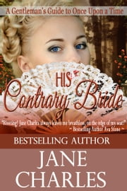 His Contrary Bride ebook by Jane Charles