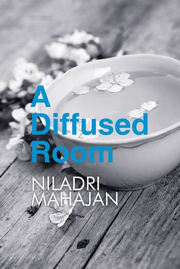 A Diffused Room ebook by Niladri Mahajan