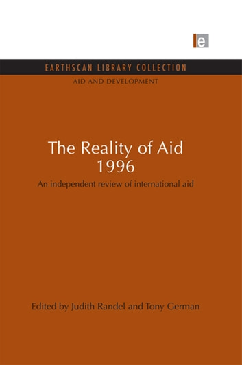 The Reality of Aid 1996 - An independent review of international aid ebook by Judith Randel,Tony German