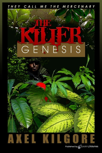 The Killer Genesis ebook by Jerry Ahern,Axel Kilgore