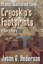 Cryoskip's Footprints ebook by Jason G. Anderson