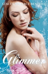 Glimmer ebook by Stacey Wallace Benefiel