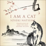 I Am A Cat audiobook by Soseki Natsume
