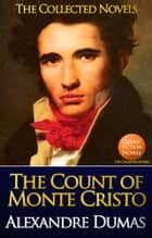 The Count of Monte Cristo Complete Text [with AudioBook Links] - by Alexandre Dumas ebook by