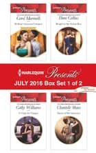 Harlequin Presents July 2016 - Box Set 1 of 2 ebook by Carol Marinelli,Cathy Williams,Dani Collins,Chantelle Shaw