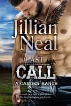 Last Call ebook by Jillian Neal