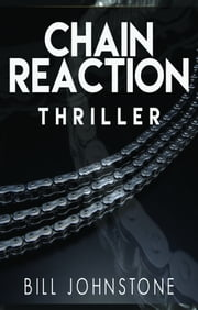 Chain Reaction ebook by Bill Johnstone