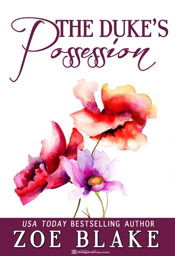 The Duke's Possession ebook by Zoe Blake
