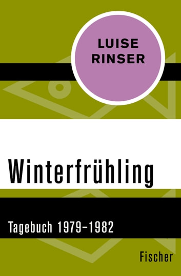 Winterfrühling - 1979-1982 ebook by Luise Rinser