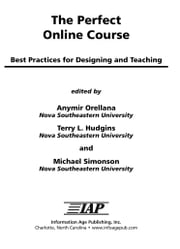 The Perfect Online Course - Best Practices for Designing and Teaching ebook by Michael Simonson,Terry L. Hudgins,Anymir Orellana