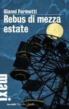 Rebus di mezza estate ebook by Gianni Farinetti