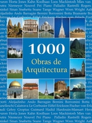 1000 Obras de Arquitectura ebook by Kobo.Web.Store.Products.Fields.ContributorFieldViewModel