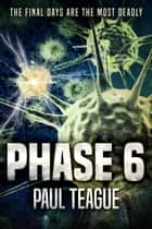 Phase 6 ebook by Paul Teague