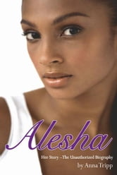 Alesha Dixon - Her Story ebook by Anna Tripp