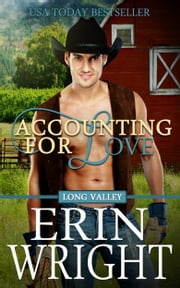 Accounting for Love - A Western Romance Novel ebook by Erin Wright
