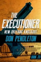 New Orleans Knockout ebook by Don Pendleton