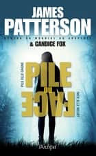 Pile ou face ebook by James Patterson, Candice Fox, Sebastian Danchin