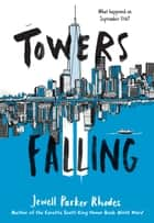 Towers Falling ebook by Jewell Parker Rhodes