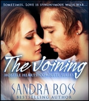Hostile Hearts Complete Series : The Joining ebook by Sandra Ross