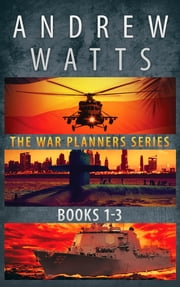 The War Planners Series: Books 1-3 - The War Planners Espionage Thriller Series: The War Planners, The War Stage, and Pawns of the Pacific ebook by Andrew Watts