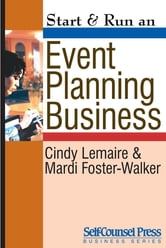 Start & Run an Event-Planning Business ebook by Cindy Lemaire,Mardi Foster-Walker