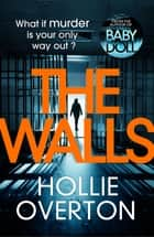 The Walls 電子書 by Hollie Overton