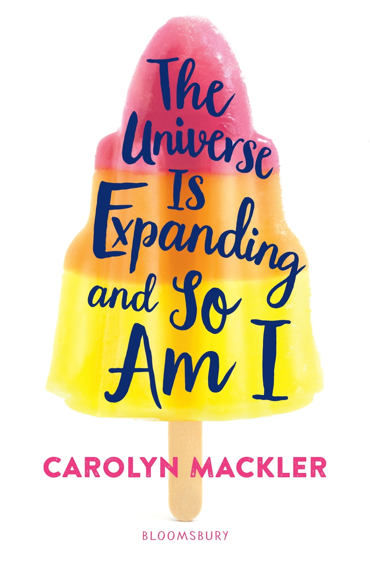 The Universe Is Expanding and So Am I eBook de Carolyn Mackler -  9781408897065 | Rakuten Kobo