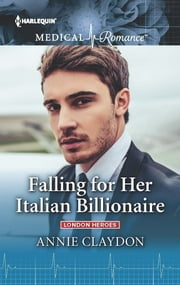 Falling for Her Italian Billionaire ebook by Annie Claydon